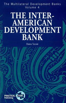 Inter-American Development Bank - Multilateral Development Banks 4 (Paperback)