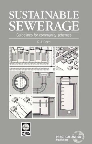 Sustainable Sewerage: Guidelines for community schemes (Paperback)