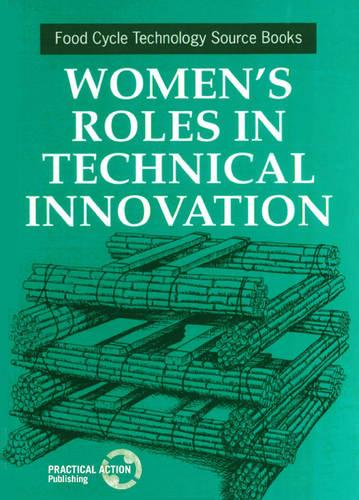 Women's Roles in Technical Innovation (Paperback)