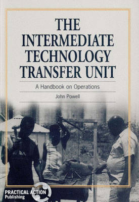 Intermediate Technology Transfer Unit: A handbook on operations (Paperback)