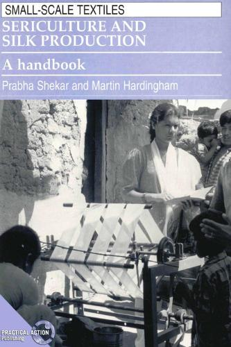 Sericulture and Silk Production: A handbook (Paperback)