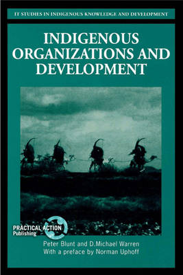 Indigenous Organizations and Development (Paperback)