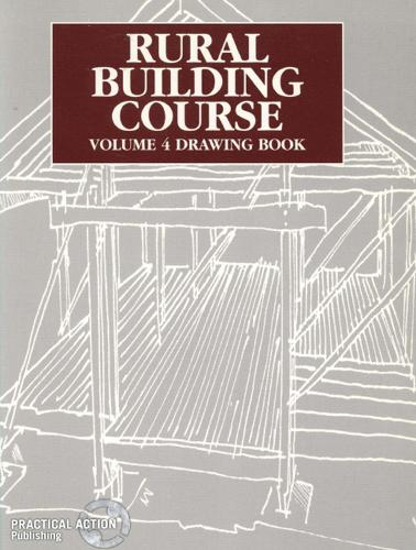 Rural Building Course - Volume 4: Drawing Book (Paperback)