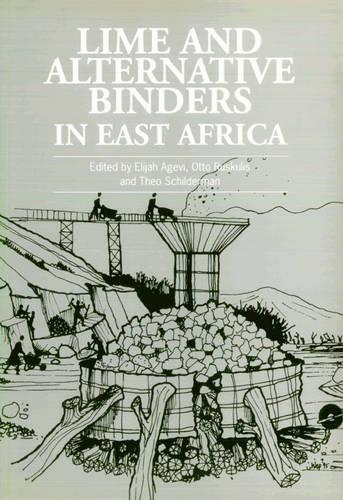 Lime and Alternative Binders In East Africa (Paperback)
