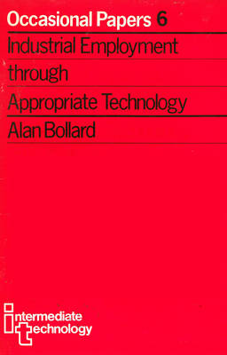 Industrial Employment through Appropriate Technology (Paperback)