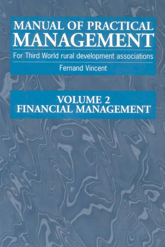 Manual of Practical Management for Third World Rural Development Associations: Financial management (Paperback)