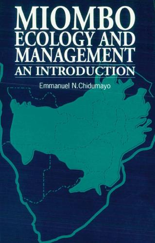 Miombo Ecology and Management: An introduction (Paperback)