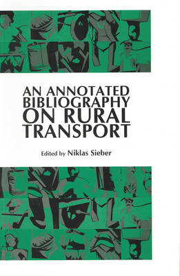 An Annotated Bibliography on Rural Transport (Paperback)
