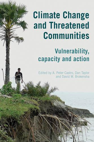 Climate Change and Threatened Communities: Vulnerability, Capacity, and Action (Hardback)