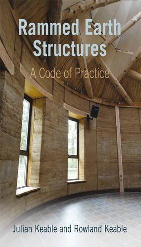 Rammed Earth Structures: A Code of Practice (Paperback)