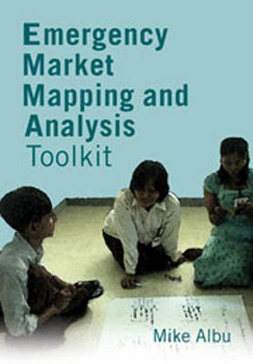 Emergency Market Mapping and Analysis Toolkit: People, markets and emergency response