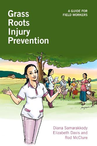 Grass Roots Injury Prevention: A guide for field workers (Hardback)