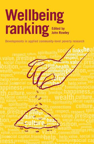 Wellbeing Ranking: Developments in applied community-level poverty research (Hardback)