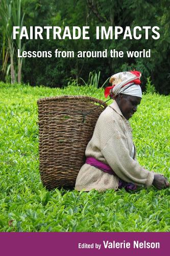 Fairtrade Impacts: Lessons from around the world (Paperback)