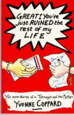 Great!: You've Just Ruined the Rest of My Life (Paperback)