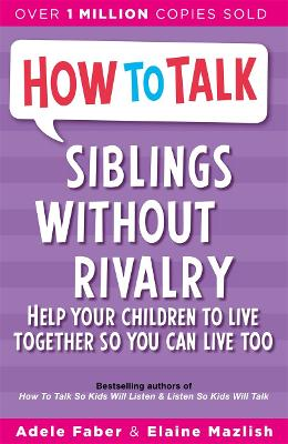 How To Talk: Siblings Without Rivalry - How To Talk (Paperback)