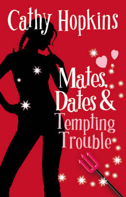 Mates, Dates and Tempting Trouble - The Mates, Dates series 8 (Paperback)