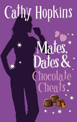 Mates, Dates and Chocolate Cheats: Bk. 10 (Paperback)