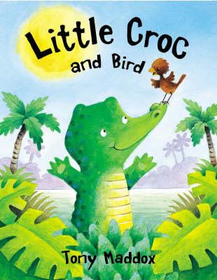 Little Croc and Bird (Paperback)