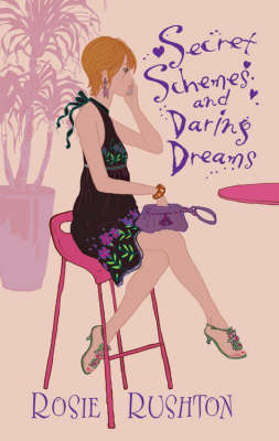 Secret Schemes and Daring Dreams (Paperback)