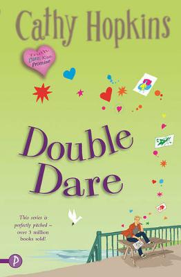 Double Dare - A Truth, Dare, Kiss, Promise Novel 5 (Paperback)