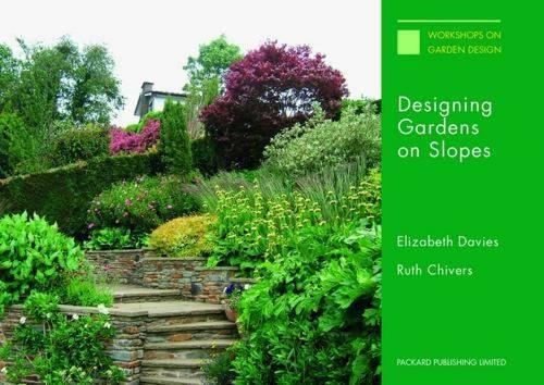 Designing Gardens on Slopes (Paperback)