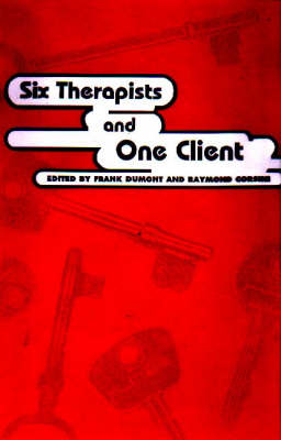 Six Therapists and One Client (Paperback)