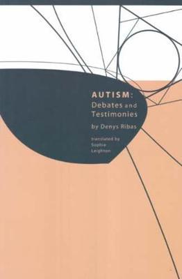 Autism: Debates and Testimonies (Paperback)