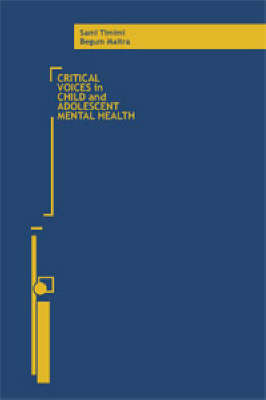 Critical Voices in Child and Adolescent Mental Health (Paperback)