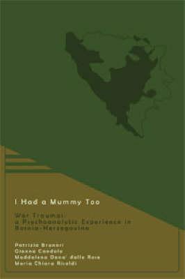 I Had a Mummy Too (Paperback)