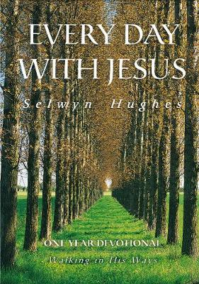 Walking in His Ways - Every Day with Jesus One-Year Devotional (Paperback)