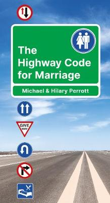 The Highway Code for Marriage - Highway Code (Paperback)