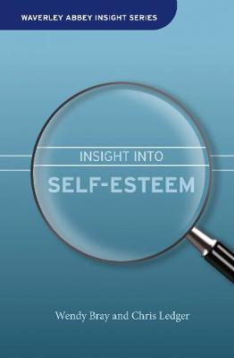 Insight into Self-Esteem - Waverley Abbey Insight Series (Hardback)