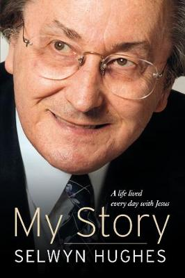 My Story: From Welsh mining village to worldwide ministry (Paperback)