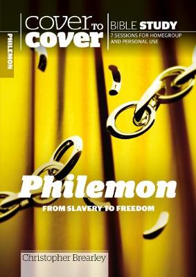 Philemon: From slavery to freedom - Cover to Cover Bible Study Guides (Paperback)