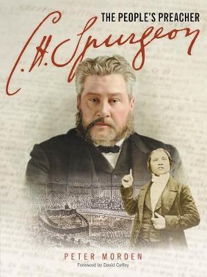 C H Spurgeon - The People's Preacher (Paperback)