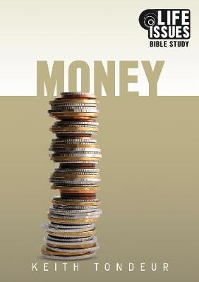 Money - Life Issues Bible Study: Money - Life Issues Bible Study (Paperback)