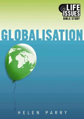 Cover Globalisation - Life Issues Bible Study: Globalisation - Life Issues Bible Study