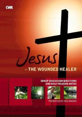Jesus the Wounded Healer - Workbook/Booklet (Paperback)