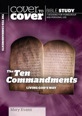 The Ten Commandments: Living God's Way - Cover to Cover Bible Study Guides (Paperback)