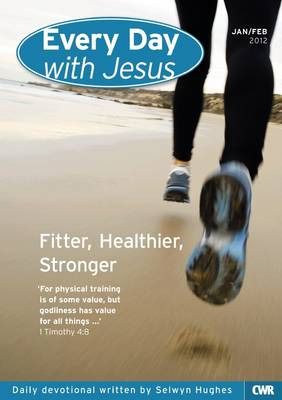 Every Day with Jesus: January - February 2012 (Paperback)