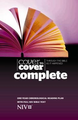 Cover to Cover Complete NIV Edition: Through The Bible As It Happened (Hardback)