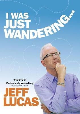 I Was Just Wandering (Paperback)