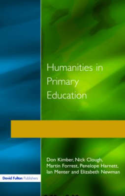 Humanities in Primary Education: History, Geography and Religious Education in the Classroom (Paperback)