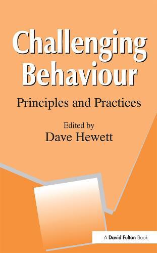 Challenging Behaviour: Principles and Practice (Paperback)