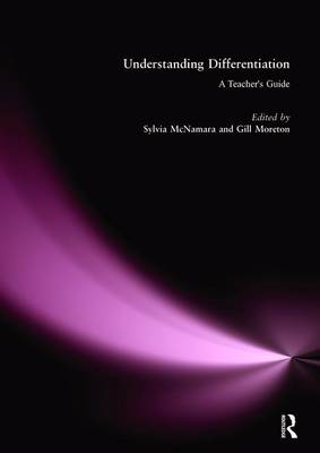 Understanding Differentiation: A Teacher's Guide (Paperback)