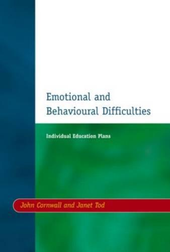 Individual Education Plans (IEPs): Emotional and Behavioural Difficulties (Paperback)