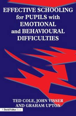 Effective Schooling for Pupils with Emotional and Behavioural Difficulties (Paperback)