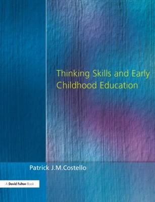 Thinking Skills and Early Childhood Education (Paperback)