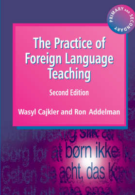 The Practice of Foreign Language Teaching (Paperback)